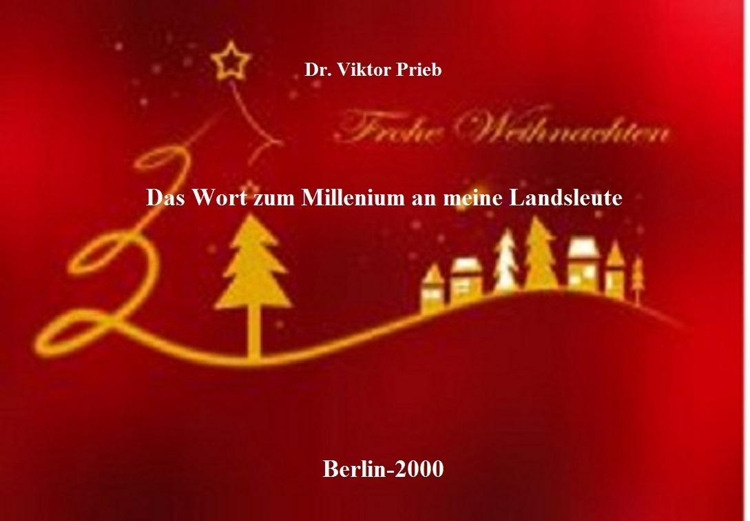Das Wort zum Weihnachten und Millenium an meine Landsleute\